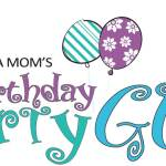 NEPA MOM's Birthday Party Guide