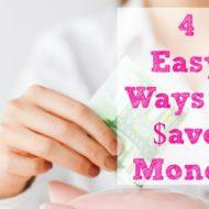 4 Ways to Save Money