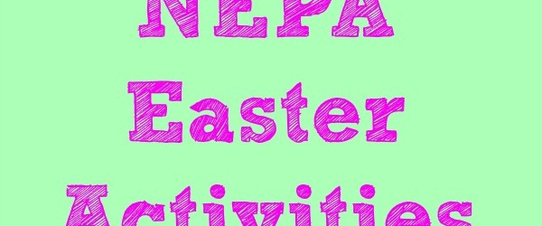 2014 NEPA Easter Egg Hunts and Activities