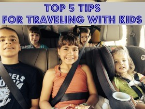 Top 5 Tips for Traveling with Kids