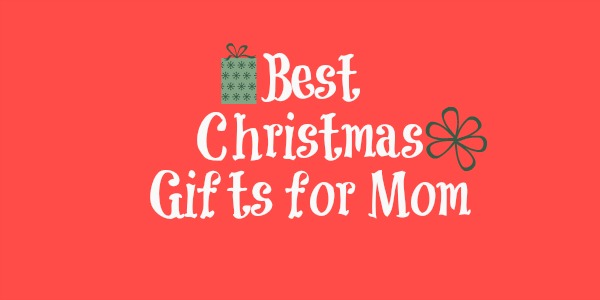 Best christmas gifts for mom holiday gift guide 2014 nepa