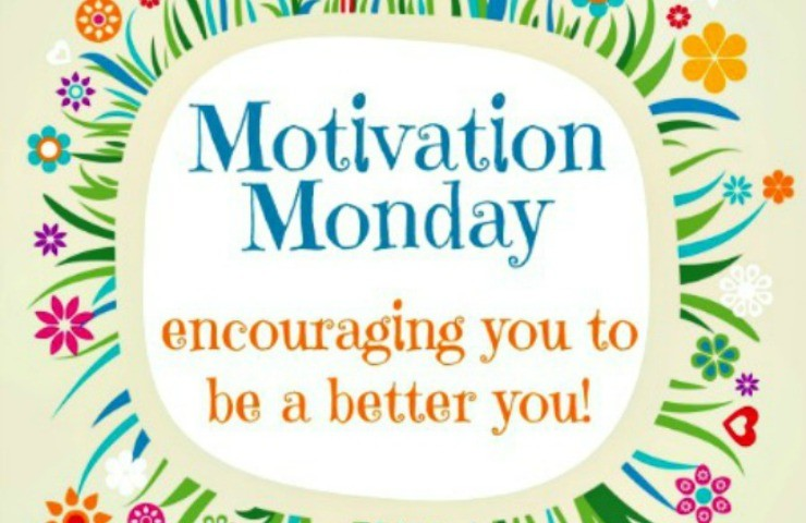 Motivation Monday 5/24/15