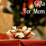 Affordable Gifts for Mom