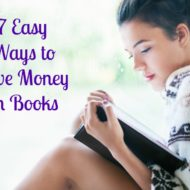 Ways to Save on Books–7 Easy Tips to help you save