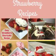 Yummy and Easy Strawberry Recipes