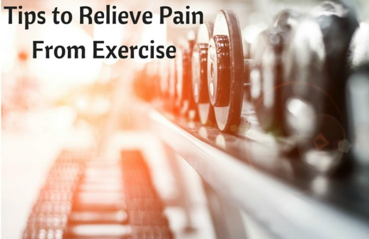 Tips to Relieve the Pain from Exercise