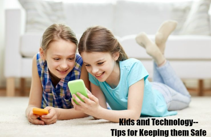 Kids and Technology–Keeping them Safe