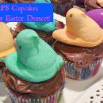 PEEPS®Cupcakes–Easy Easter Dessert