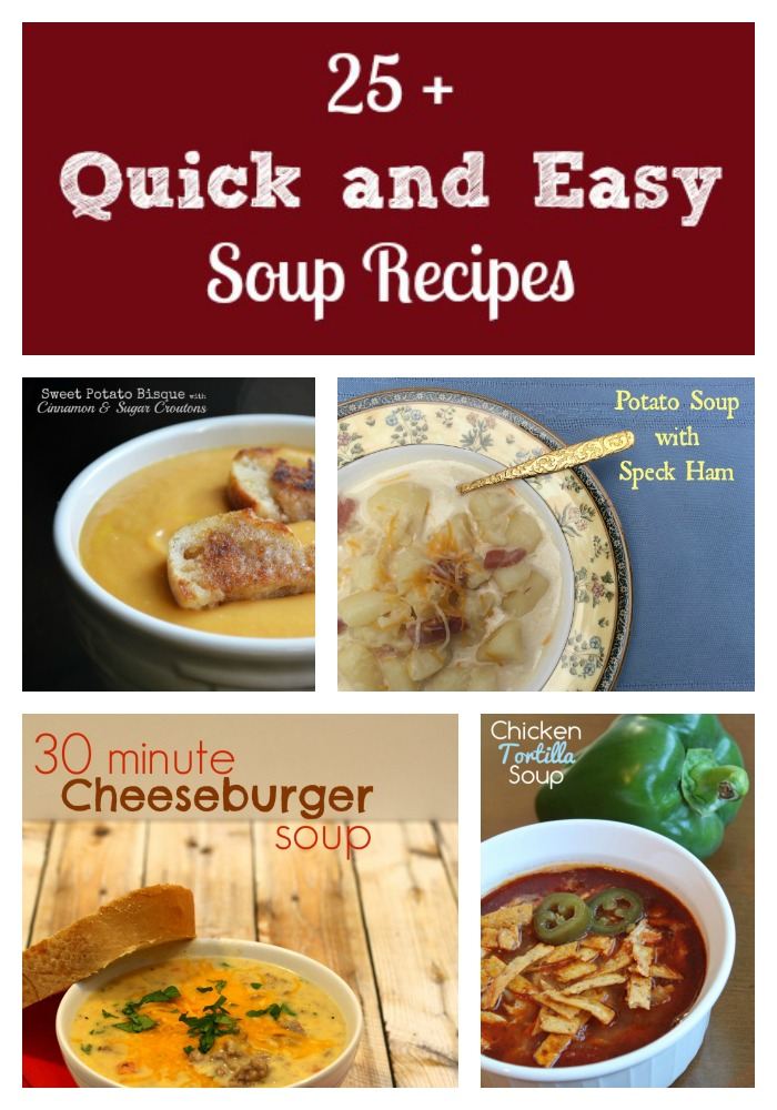 25 Quick and Easy soup recipes