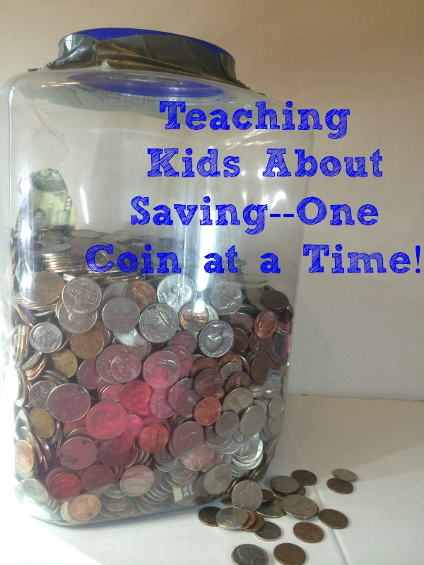 Teaching Kids about Saving--One Coin at a Time!