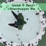 Quick and Easy Grasshopper Pie Recipe