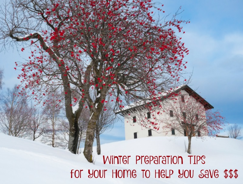 Winter Preparation Tips for your Home to Help you Save Money #ad