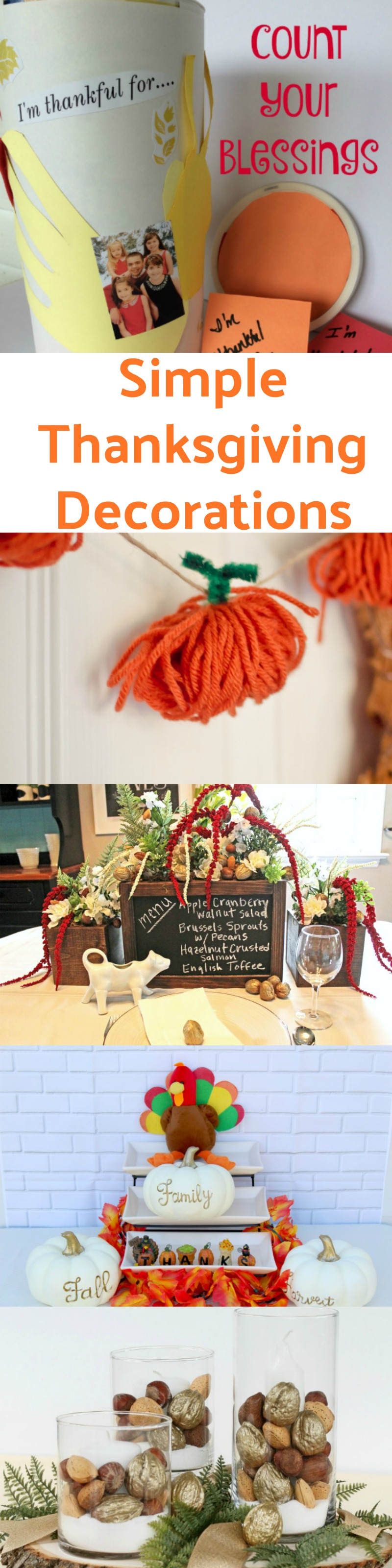 These Simple Thanksgiving Decorations will liven up your table without taking you a lot of time, perfect for the busy holiday season!