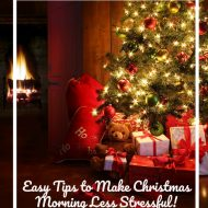 Tips to make Christmas Morning Less Stressful